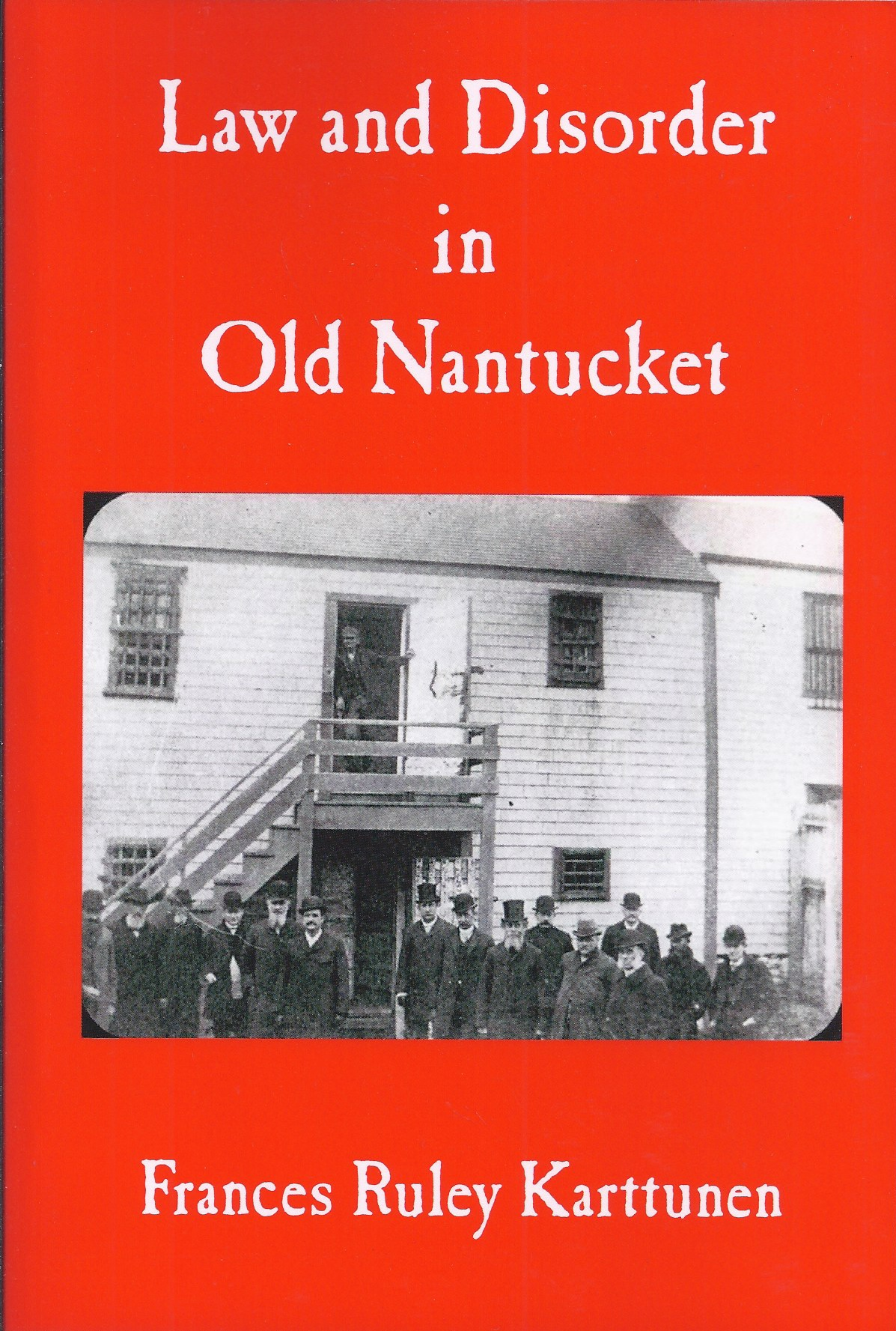Image for Law and Disorder in Old Nantucket