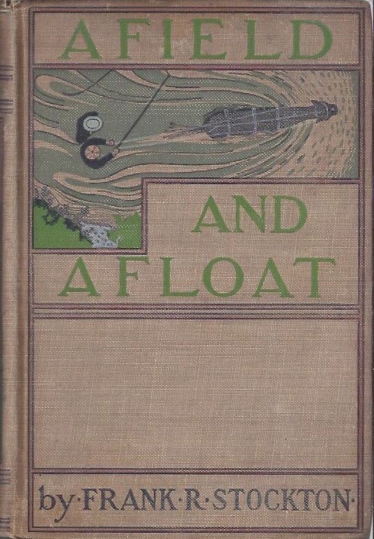 Image for Afield and Afloat