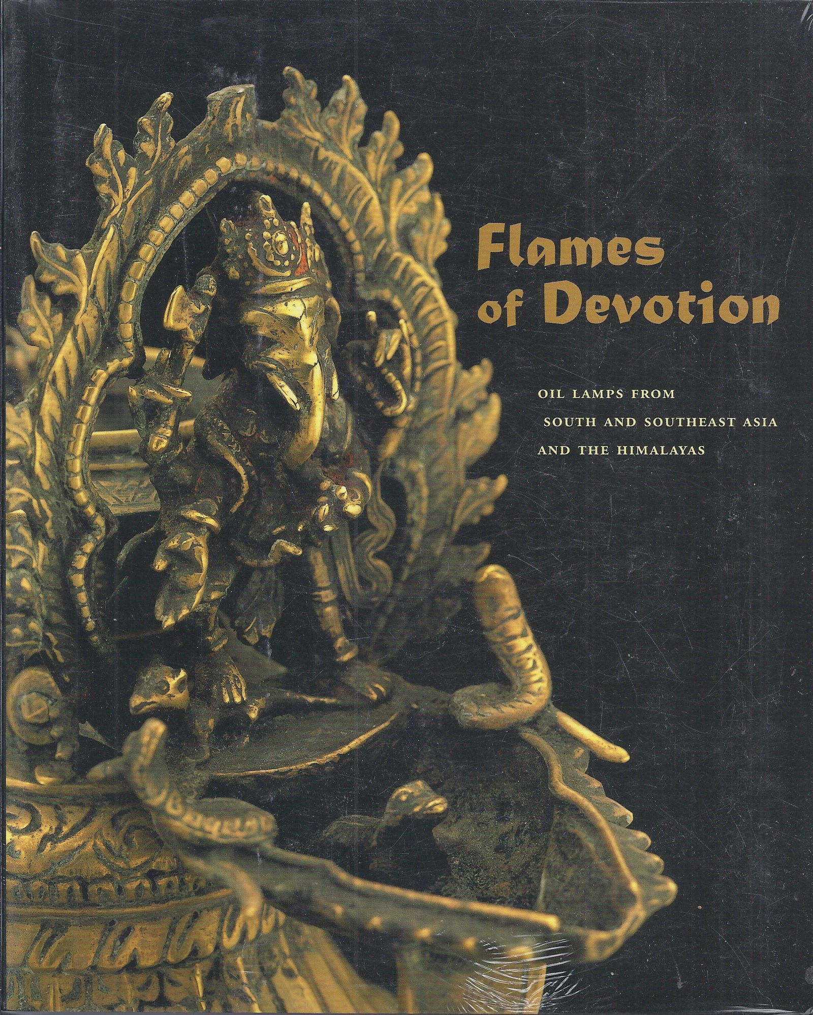 Image for Flames of Devotion: Oil Lamps from South and Southeast Asia and the Himalayas