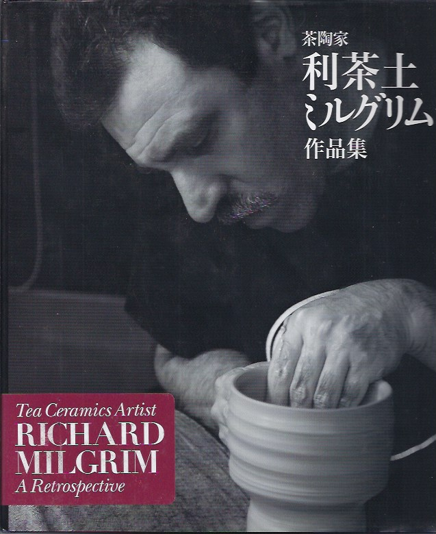 Image for Tea Ceramics Artist Richard Milgrim a Retrospective