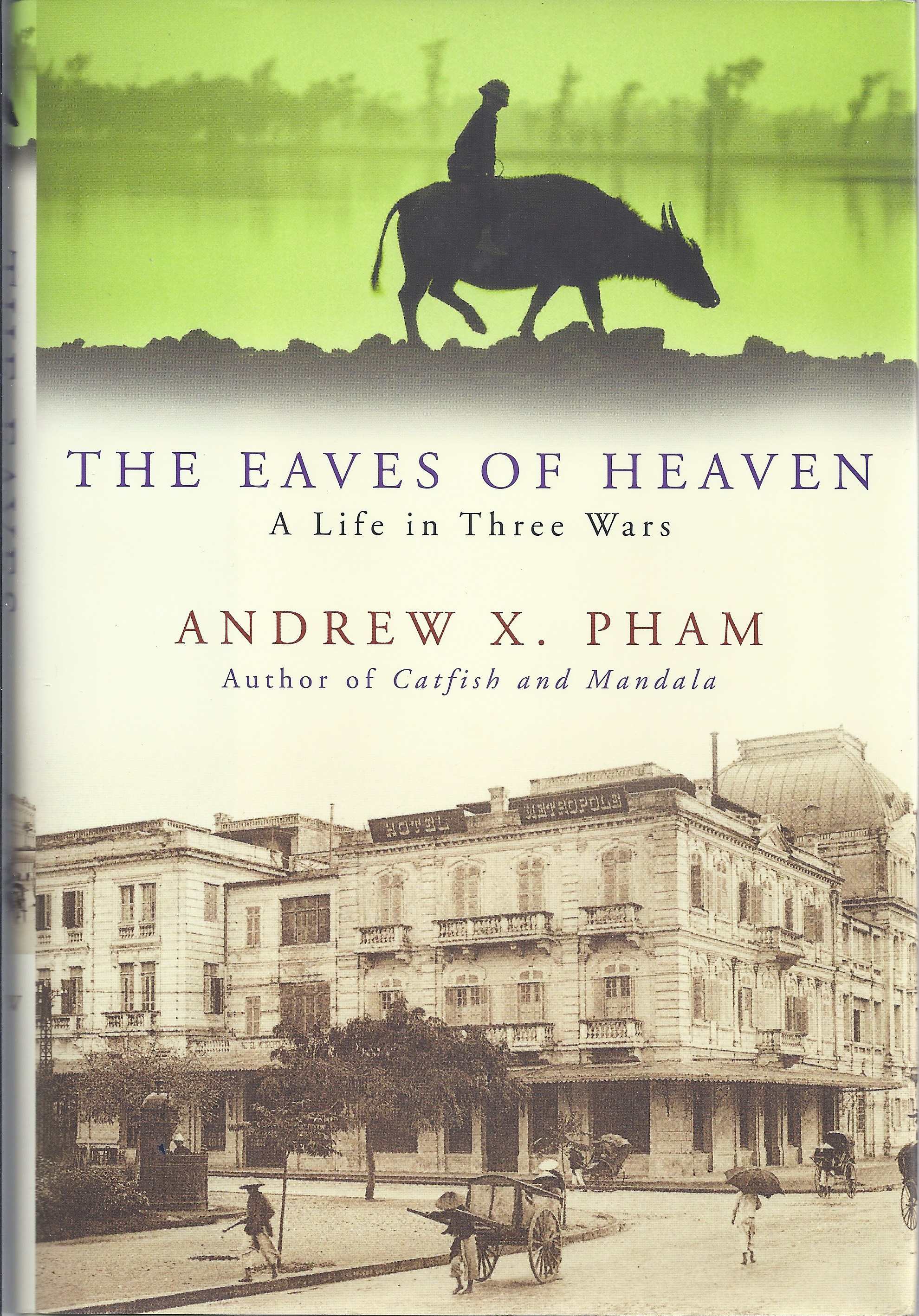 Image for The Eaves of Heaven: a Life in Three Wars