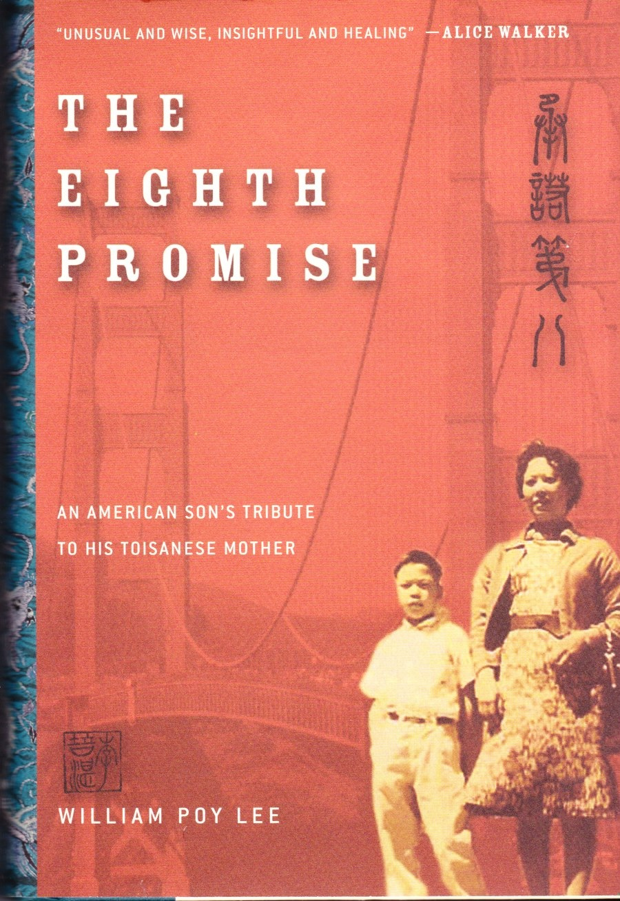 Image for The Eighth Promise: an American Son's Tribute to His Toisanese Mother