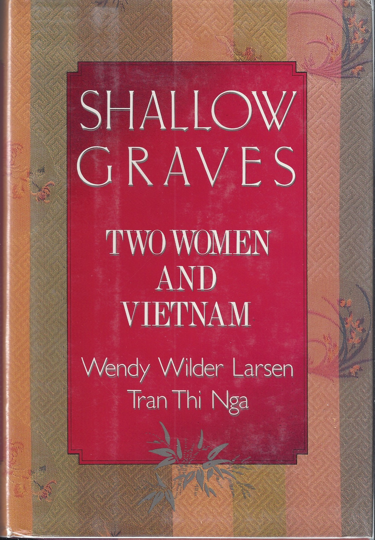 Image for Shallow Graves: Two Women and Vietnam