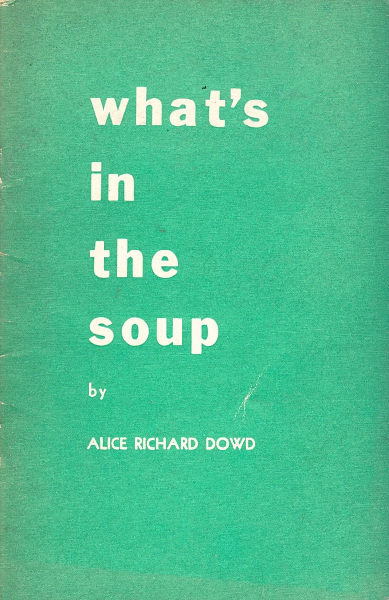 Image for What's in the Soup: Twenty Seven Recipes for Delicious Soups