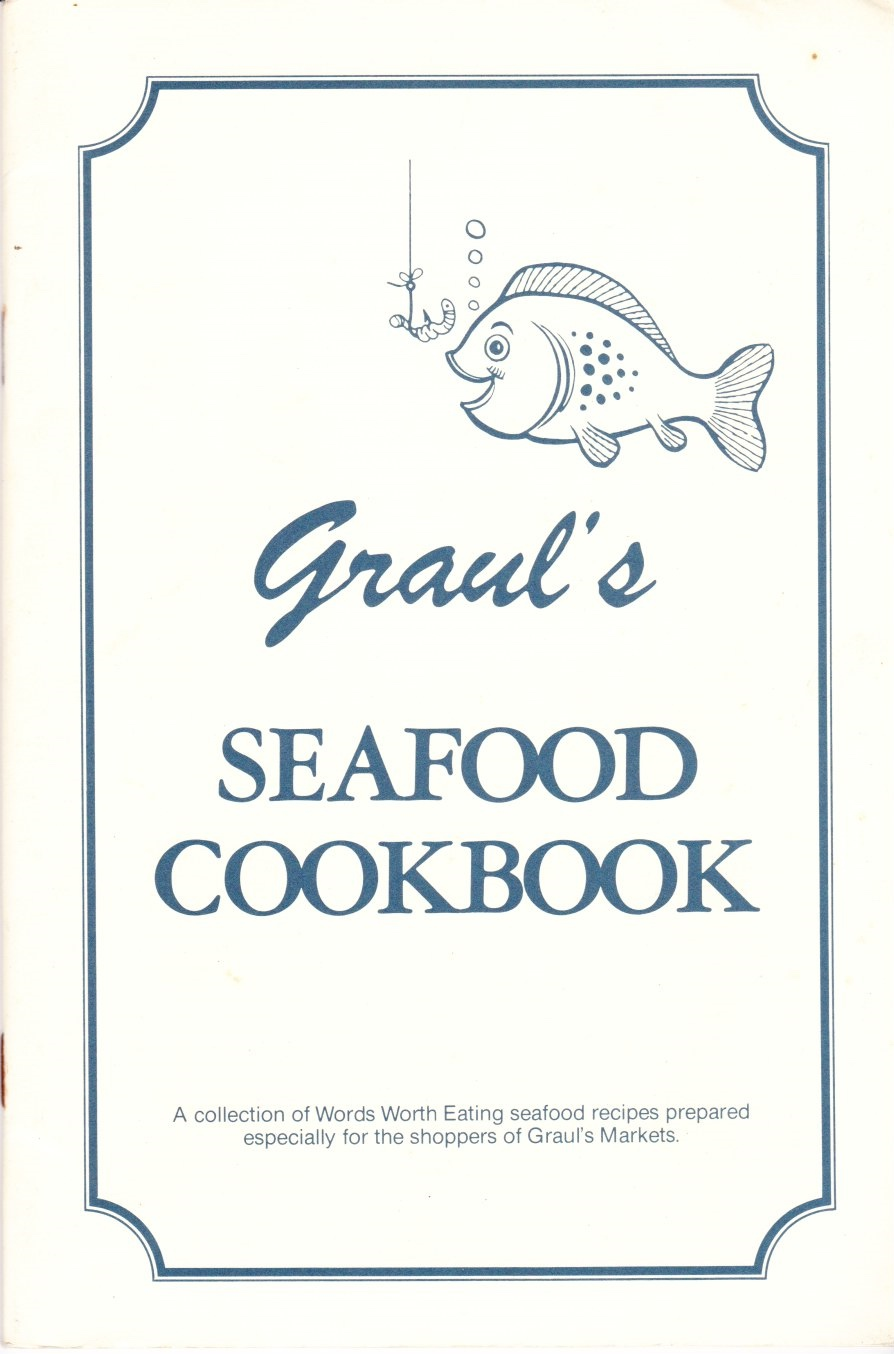Image for Graul's Seafood Cookbook