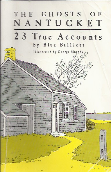 Image for The Ghosts of Nantucket: 23 True Accounts 23