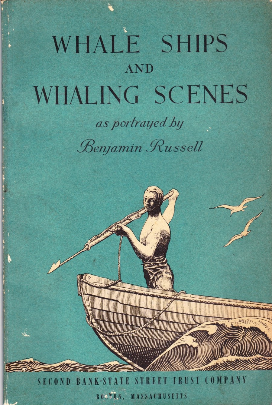 Image for Whale Ships and Whaling Scenes As Portrayed by Benjamin Russell