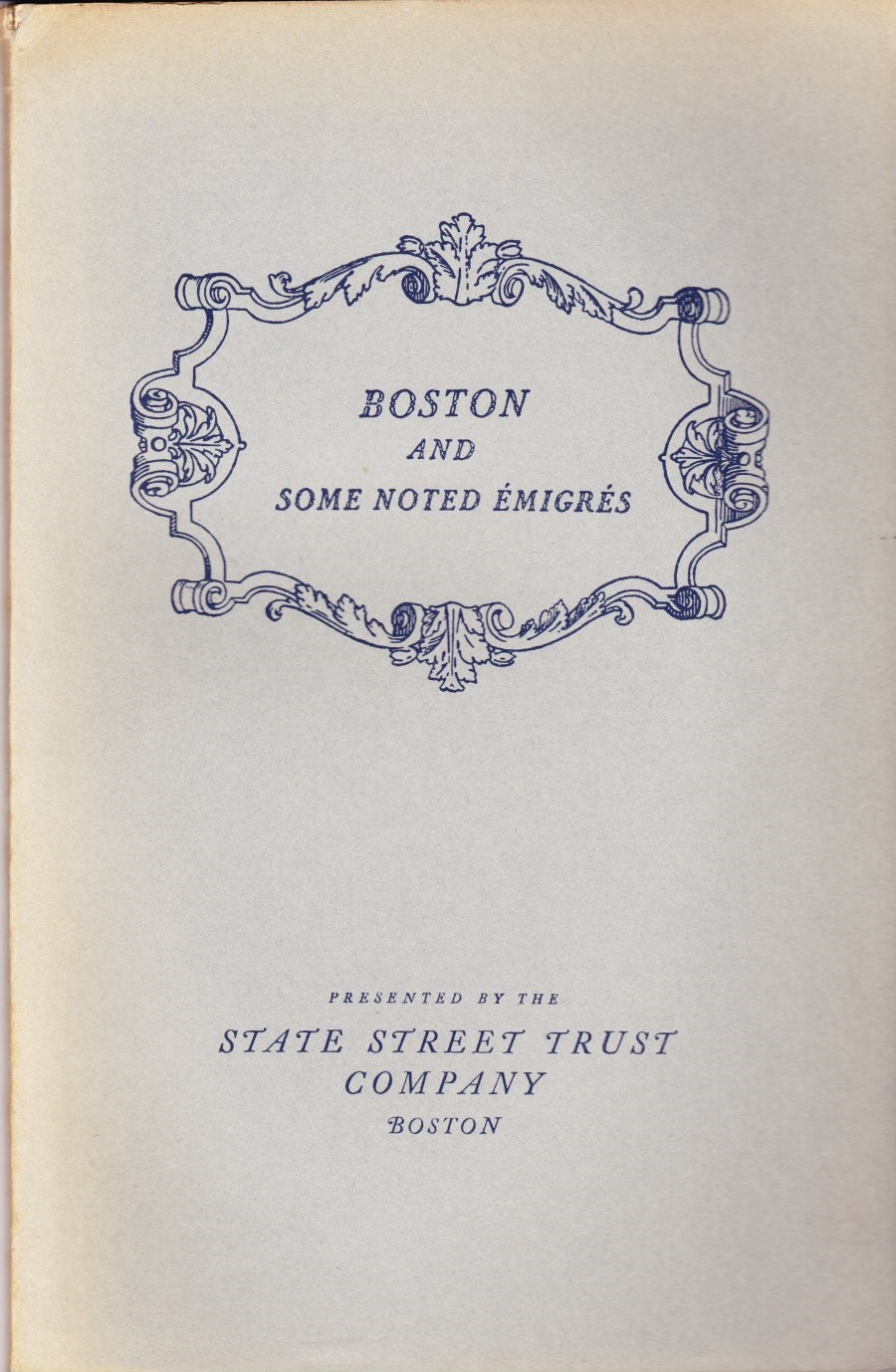 Image for Boston and Some Noted Emigres