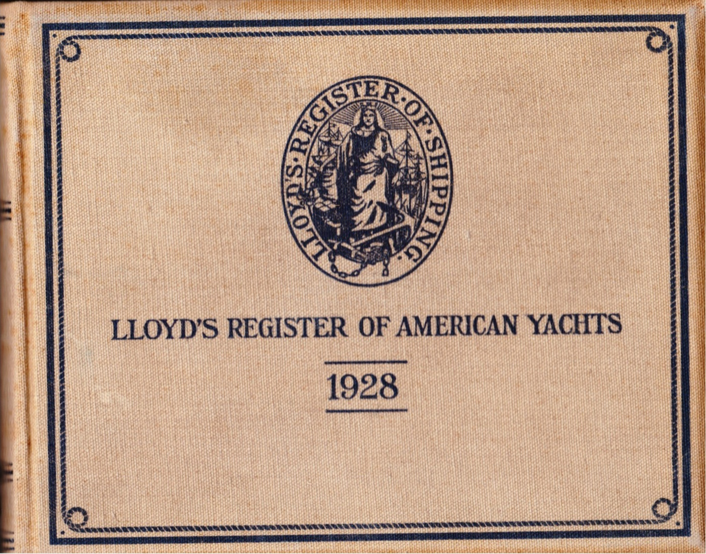 Image for Lloyd's Register of American Yachts, 1928 A List of the Sailing and Power Yachts, Yacht Clubs and Yachtsmen of the United States, the Dominion of Canada, the West Indies and South America