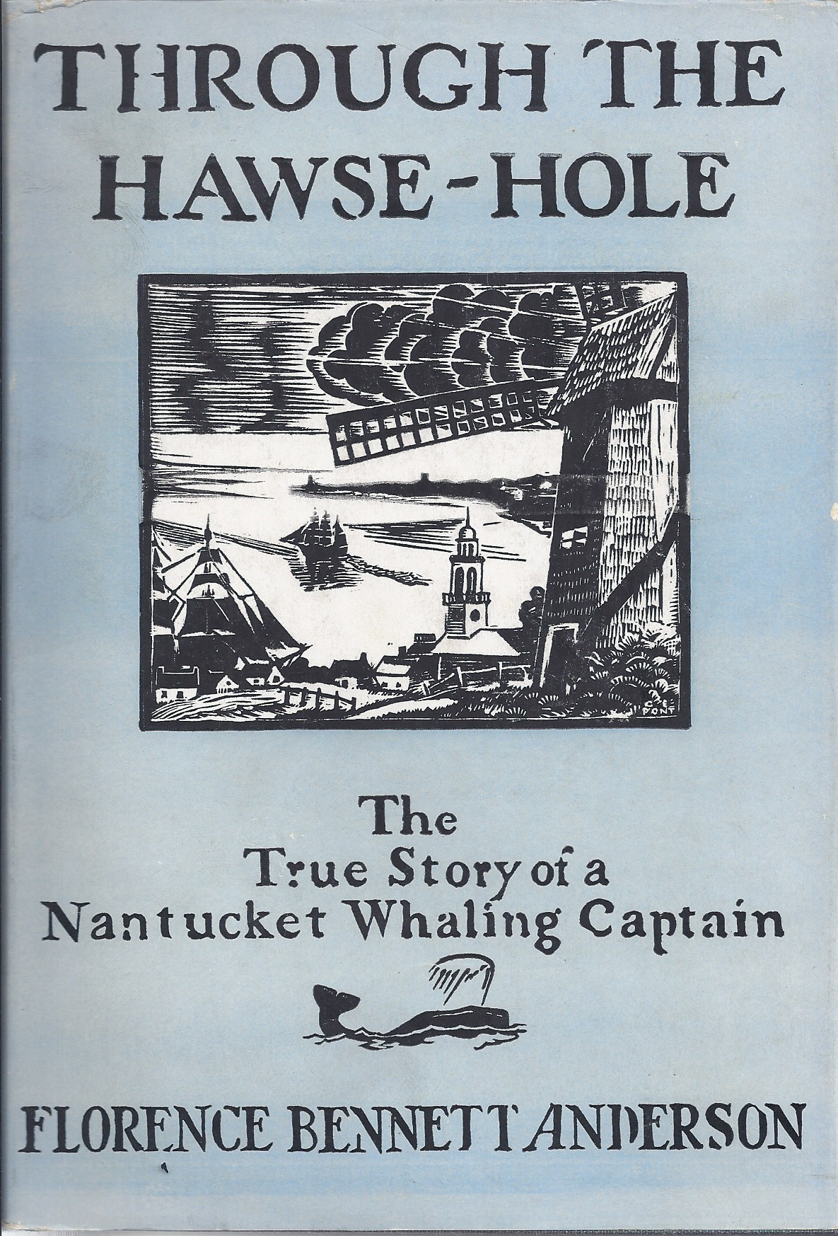 Image for Through the Hawse-Hole The True Story of a Nantucket Whaling Captain