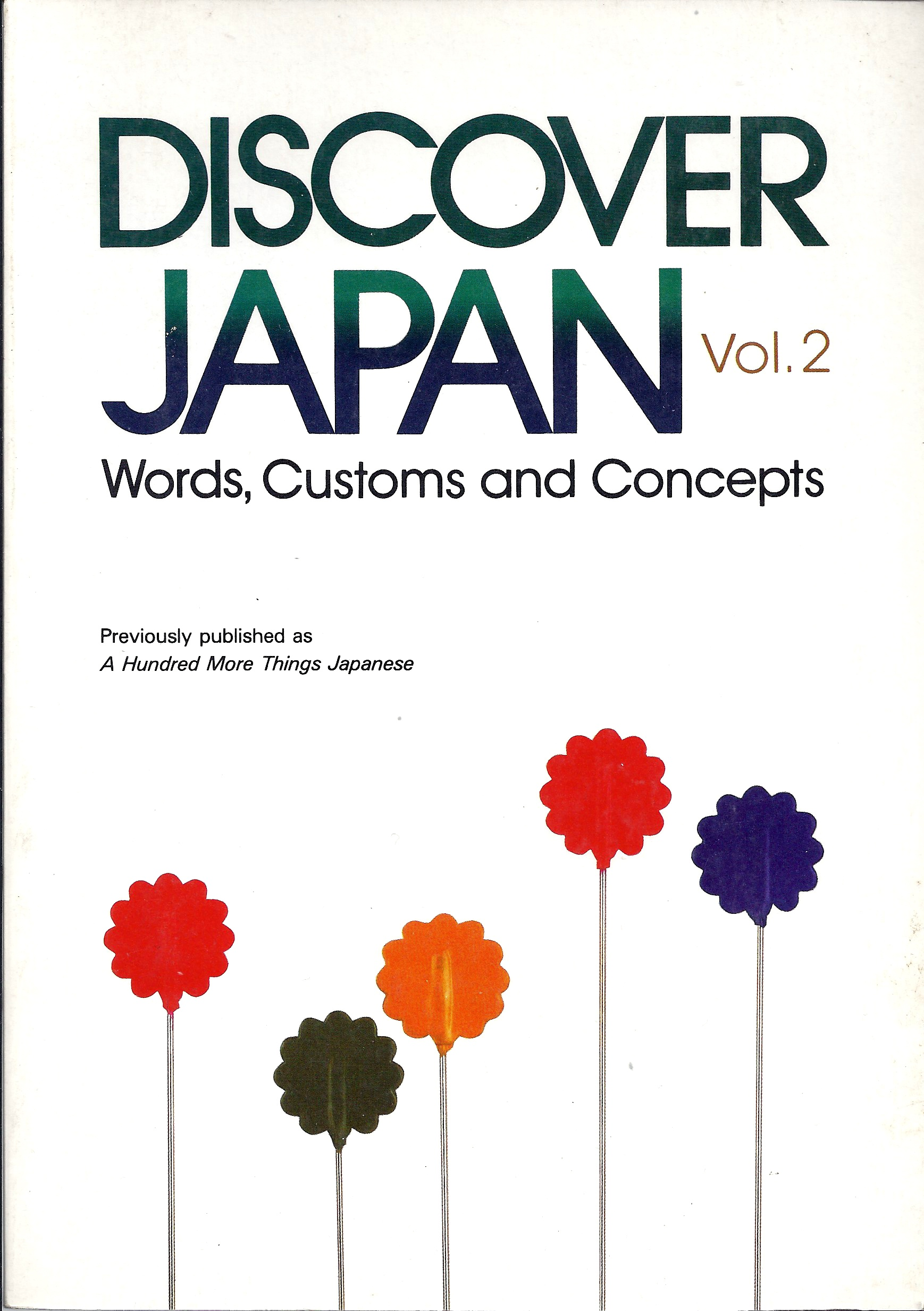 Discover Japan Vol. 2 Words, Customs and Concepts