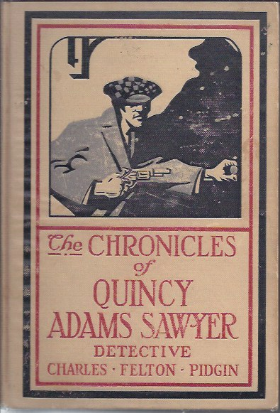 The Chronicles of Quincy Adams Sawyer