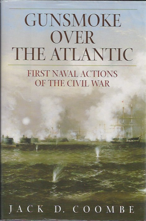 Image for Gunsmoke over the Atlantic First Naval Actions of the Civil War