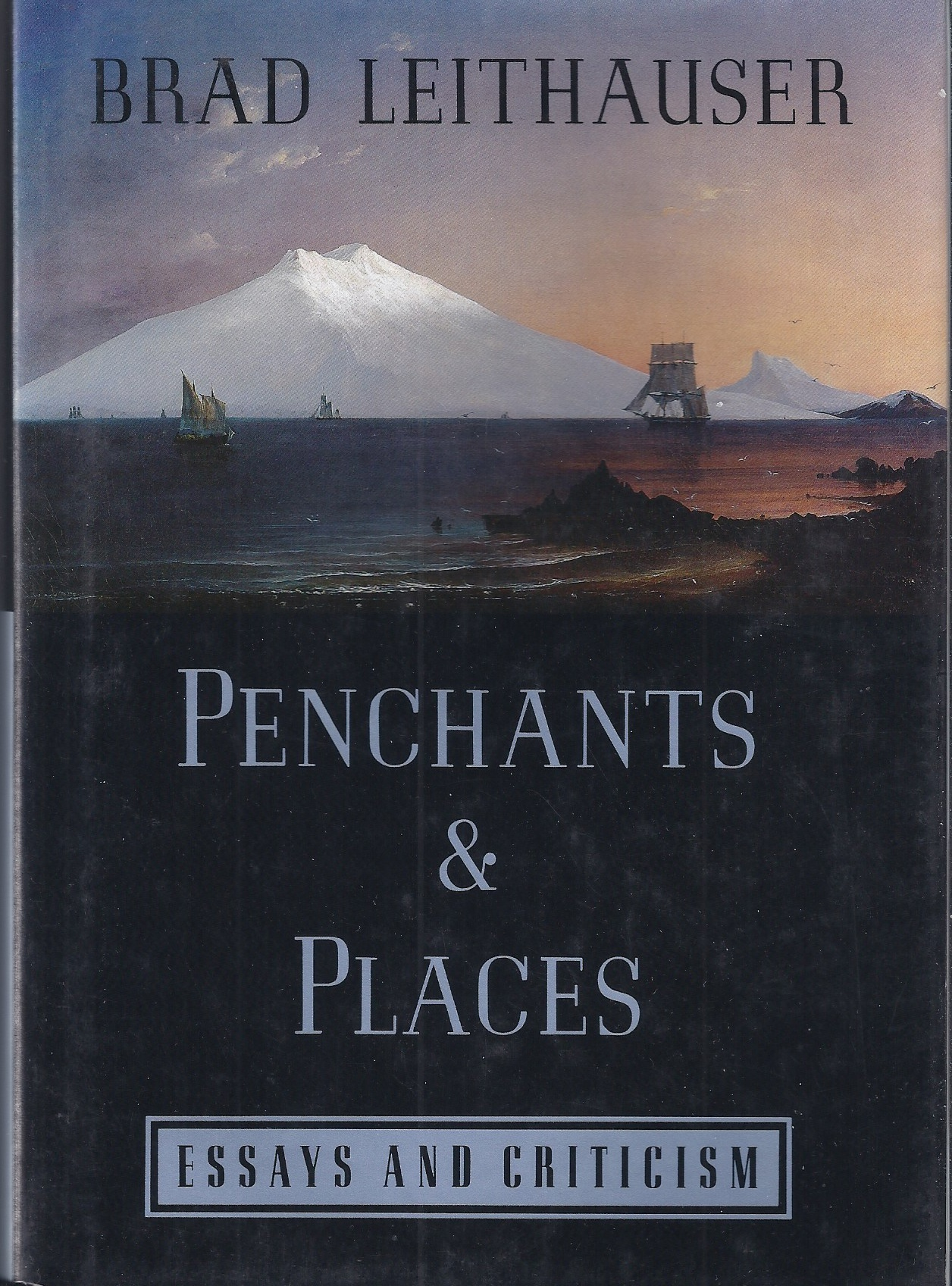 Image for Penchants and Places  Essays and Criticism