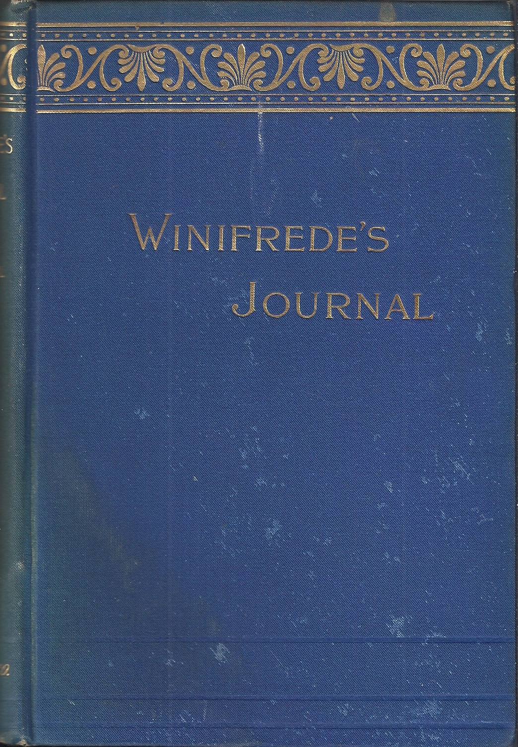 Image for Winifrede's Journal of Her Life At Exeter and Norwich in the Days of Boshop Hall