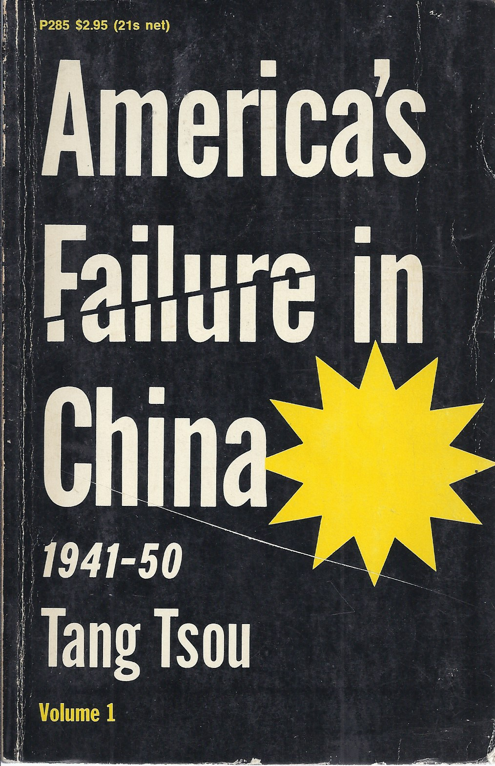 Image for America's Failure in China 1941-1950, 2 Volumes