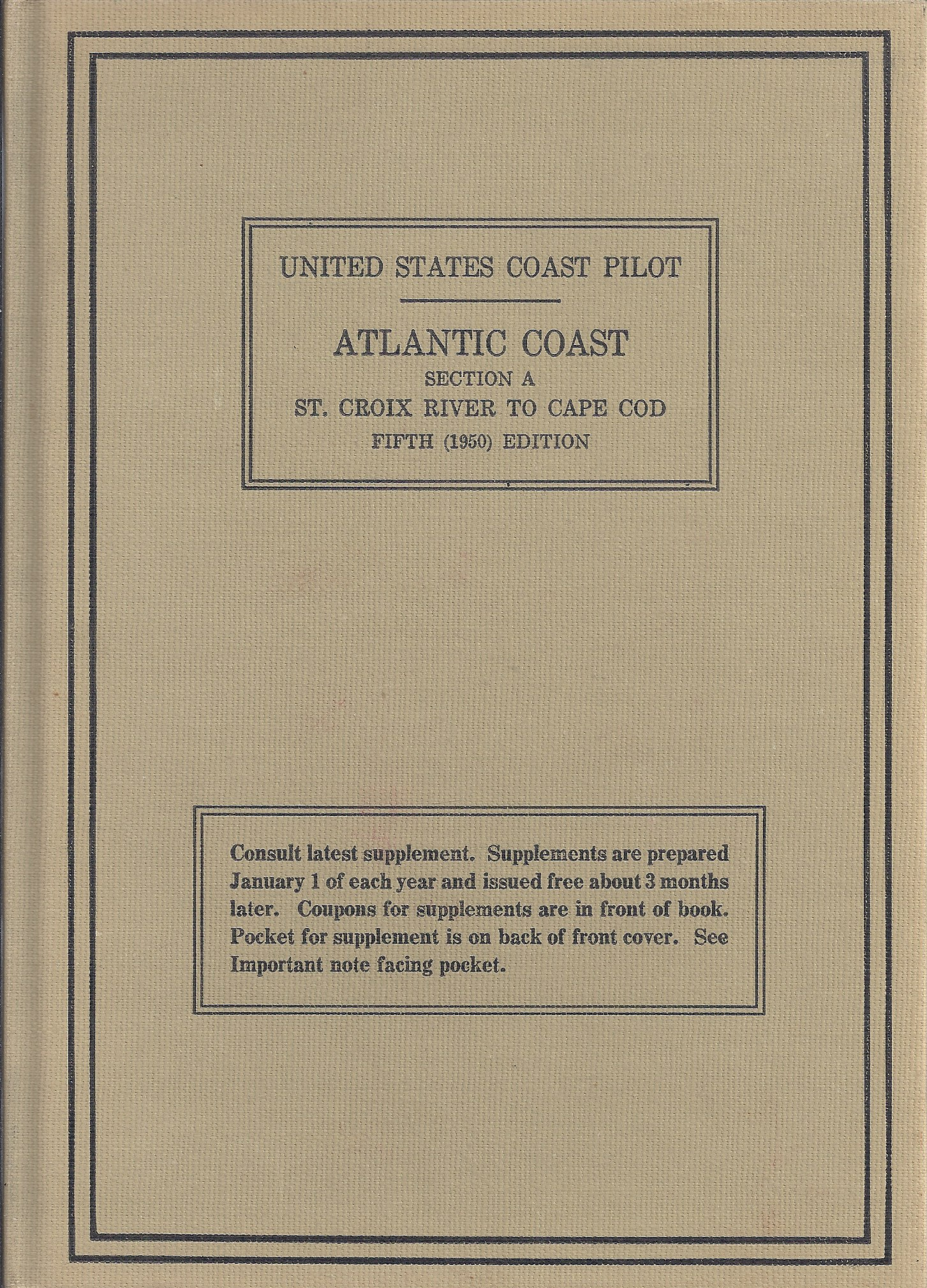 Image for United States Coast Pilot, Atlantic Coast Section A St. Croix River to Cape Cod