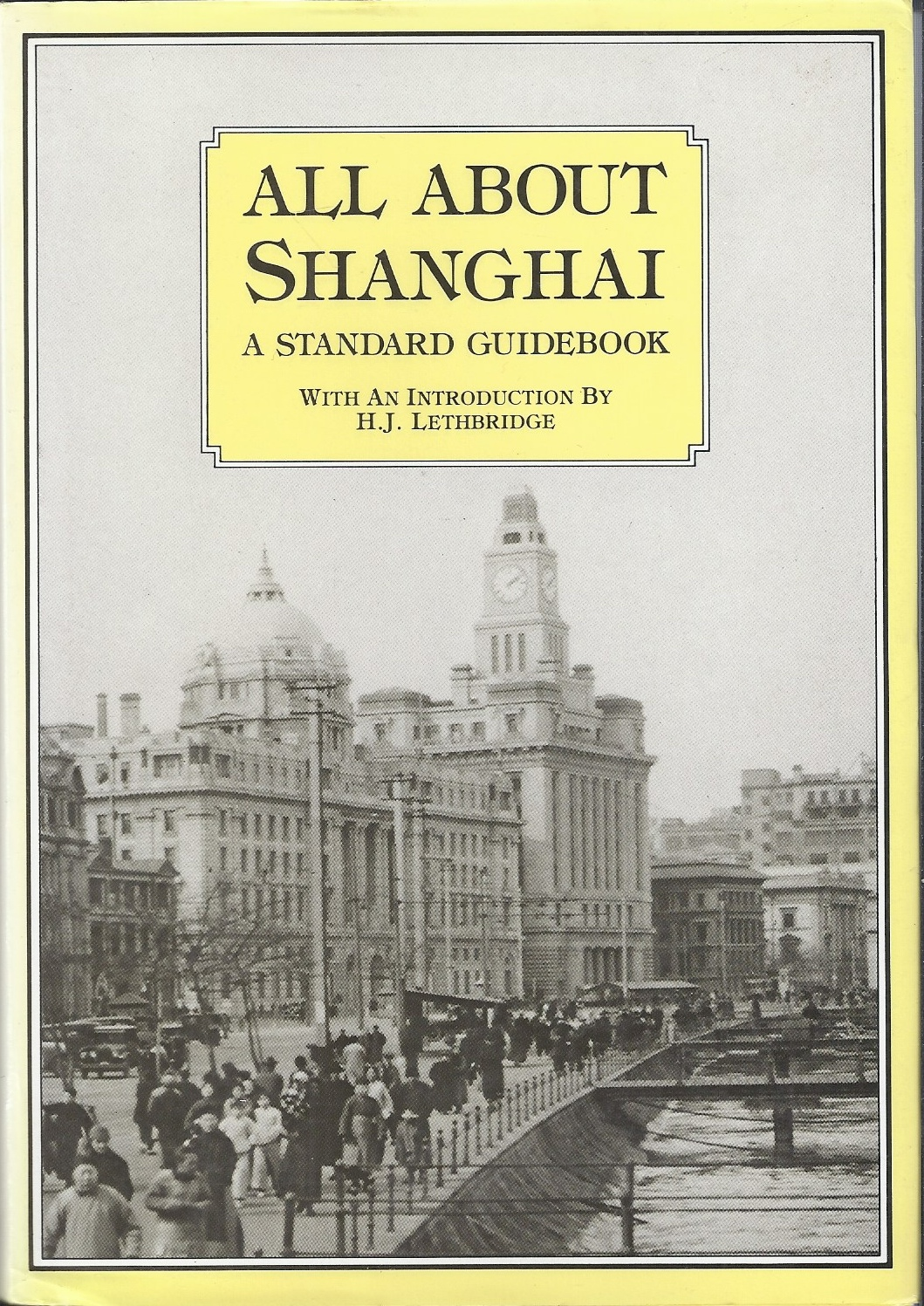 Image for All About Shanghai  A Standard Guidebook