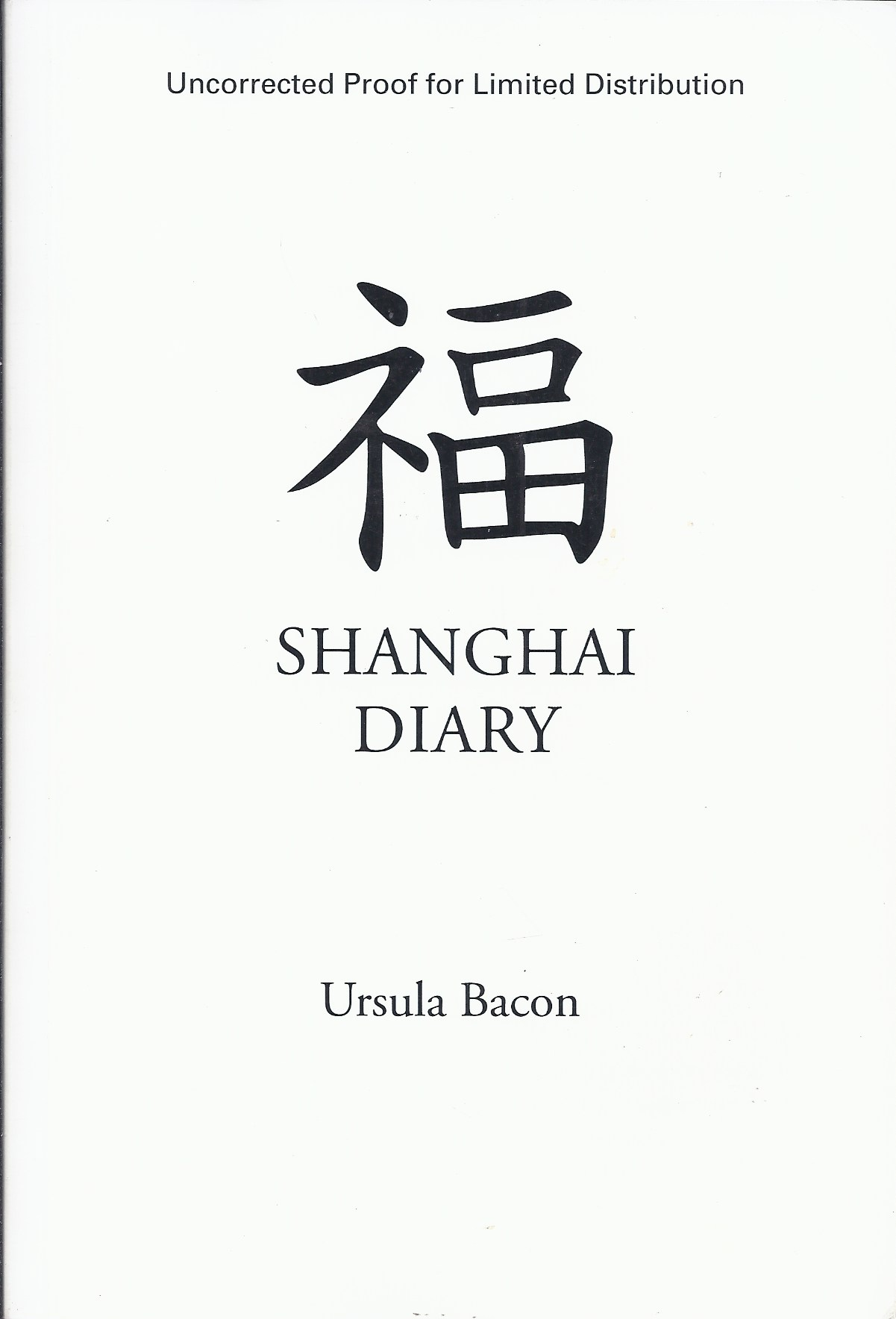 Image for Shanghai Diary  A Young Girl's Journey from Hitler's Hate to War-Torn China