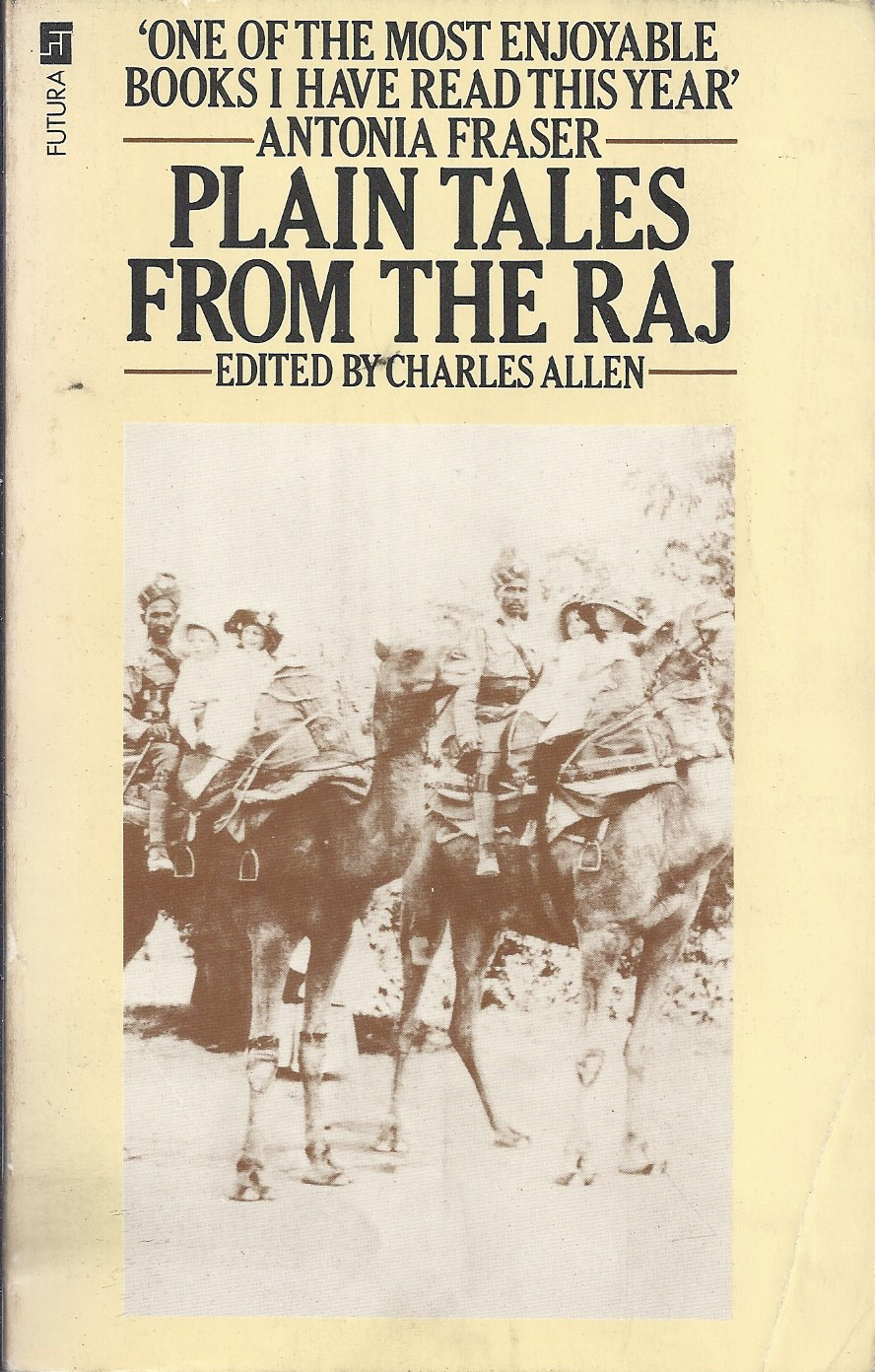 Image for Plain Tales from the Raj Images of British India in the Twentith Century