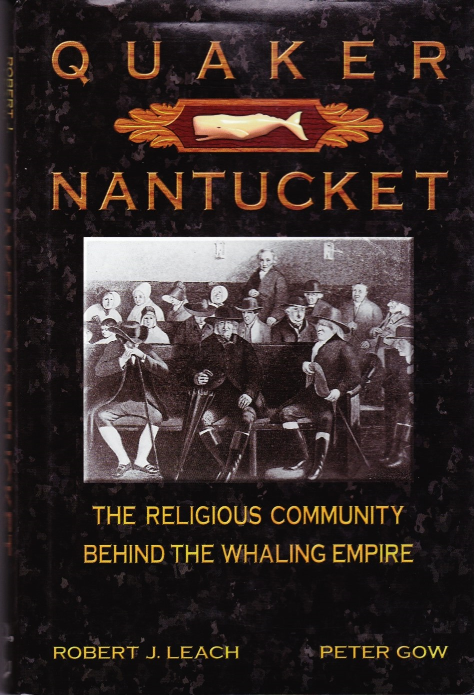 Image for Quaker Nantucket  The Religious Community Behind the Whaling Empire