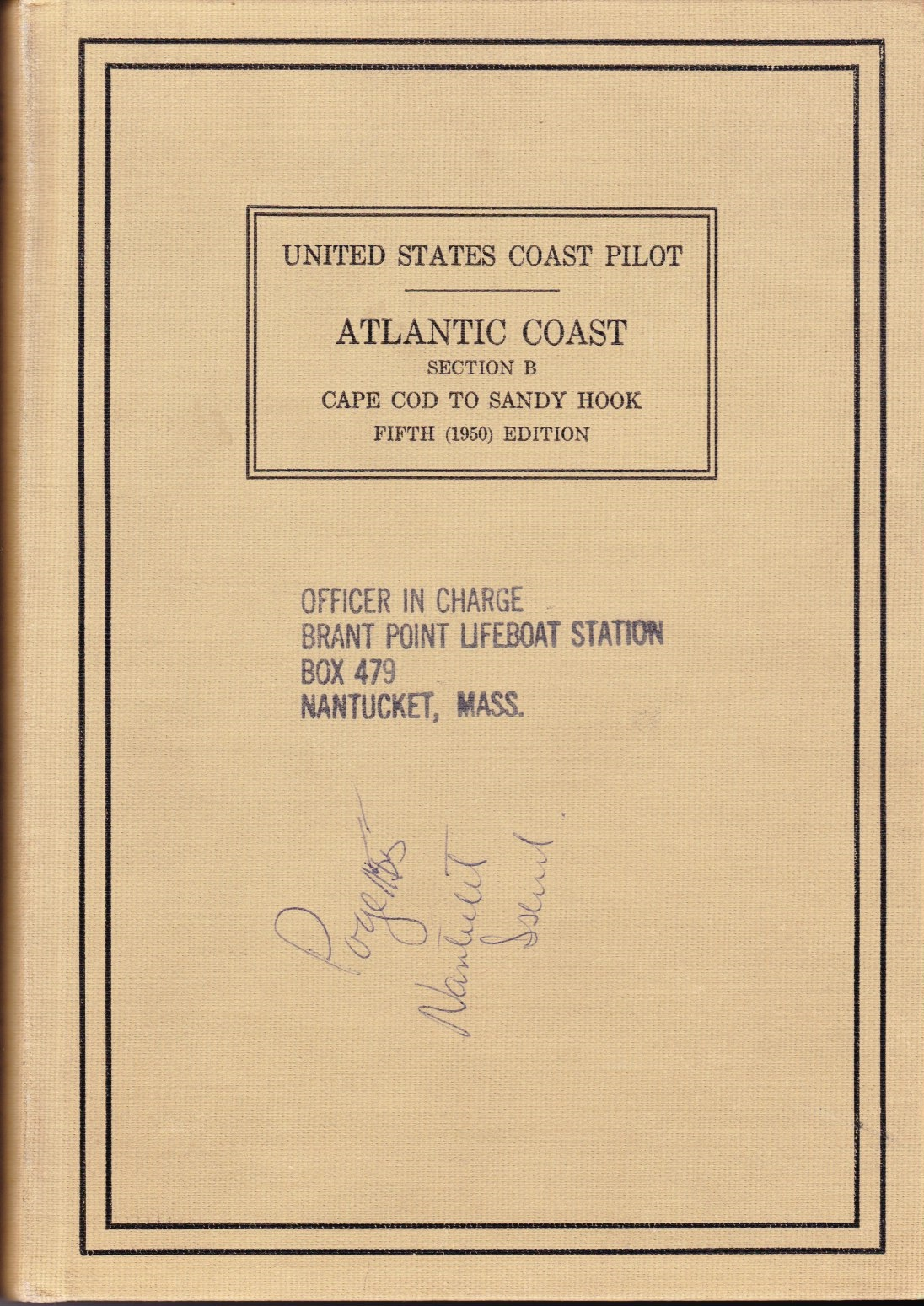 Image for United States Coast Pilot, Atlantic Coast Section B (From Brant Point Lifeboat Station)  Cape Cod to Sandy Hook
