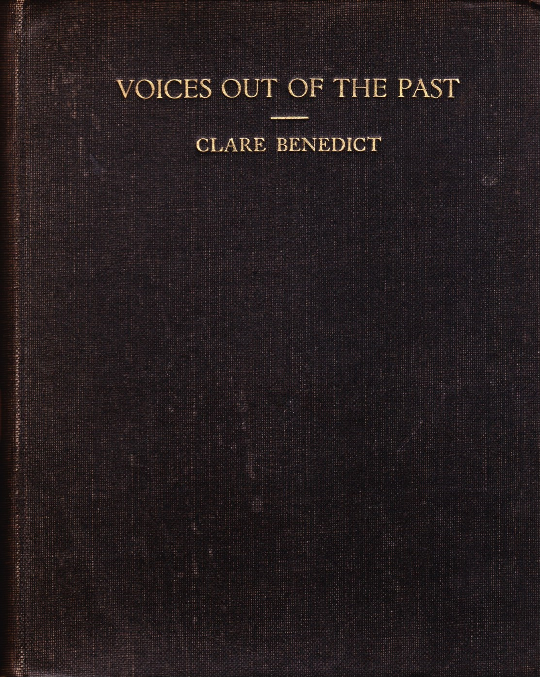 Image for Voices out of the Past Five Generations (1785 - 1923) Being Scattered Chapters from the History of the Cooper, Pomeroy, Woolson and Benedict Families....
