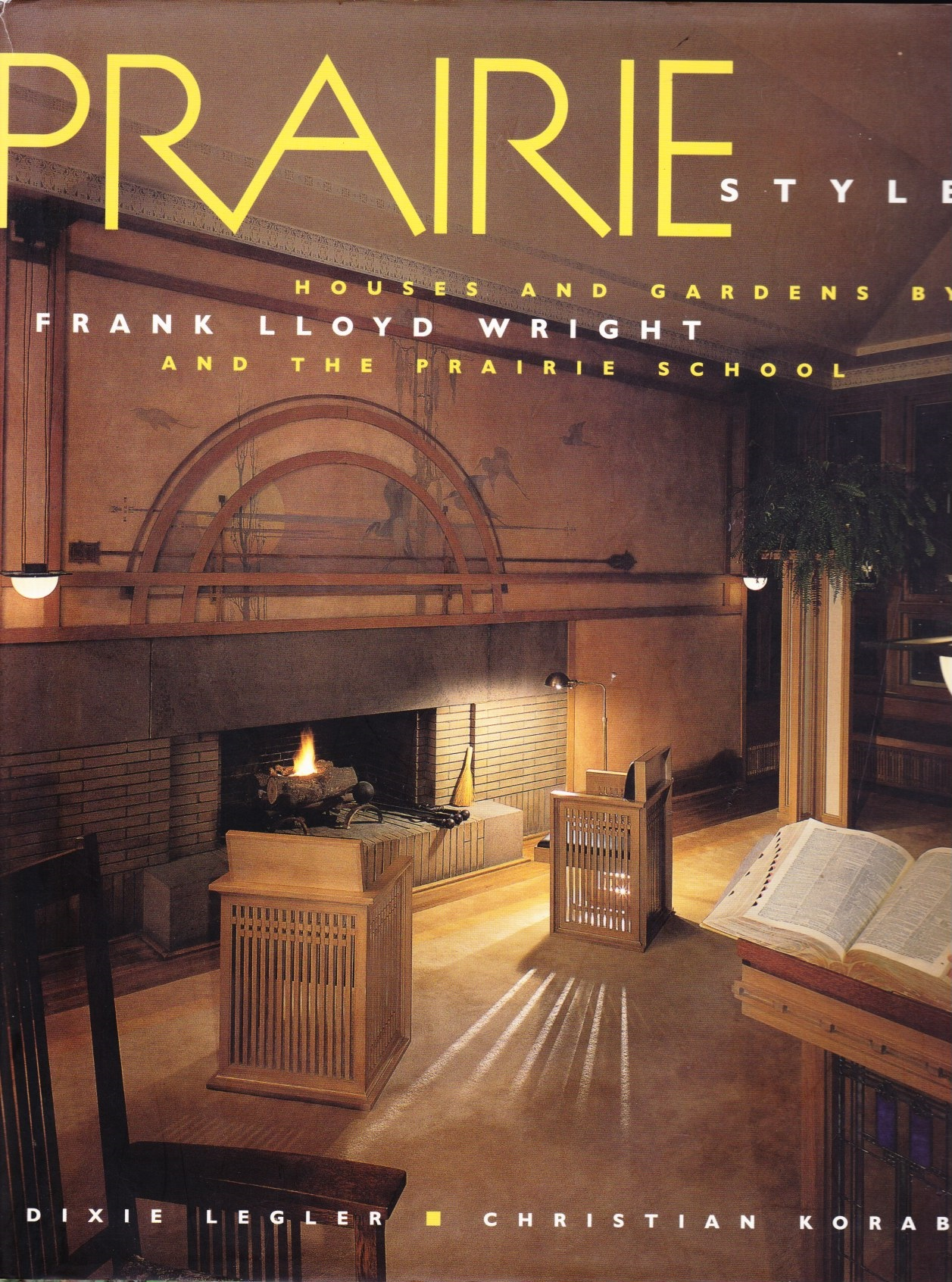 Image for Prairie Style  Houses and Gardens by Frank Lloyd Wright and the Prairie School