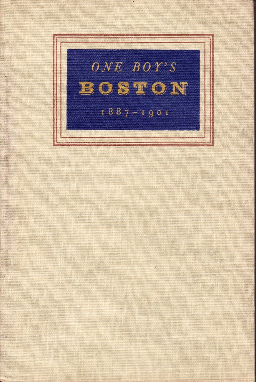 One Boy's Boston 1887-1901
