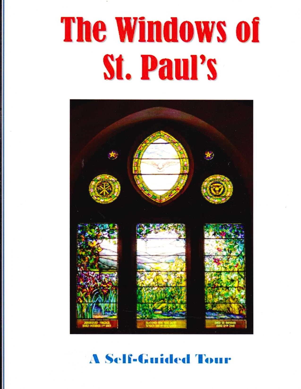 Image for The Windows of St. Paul's of Nantucket A Self-Guided Tour