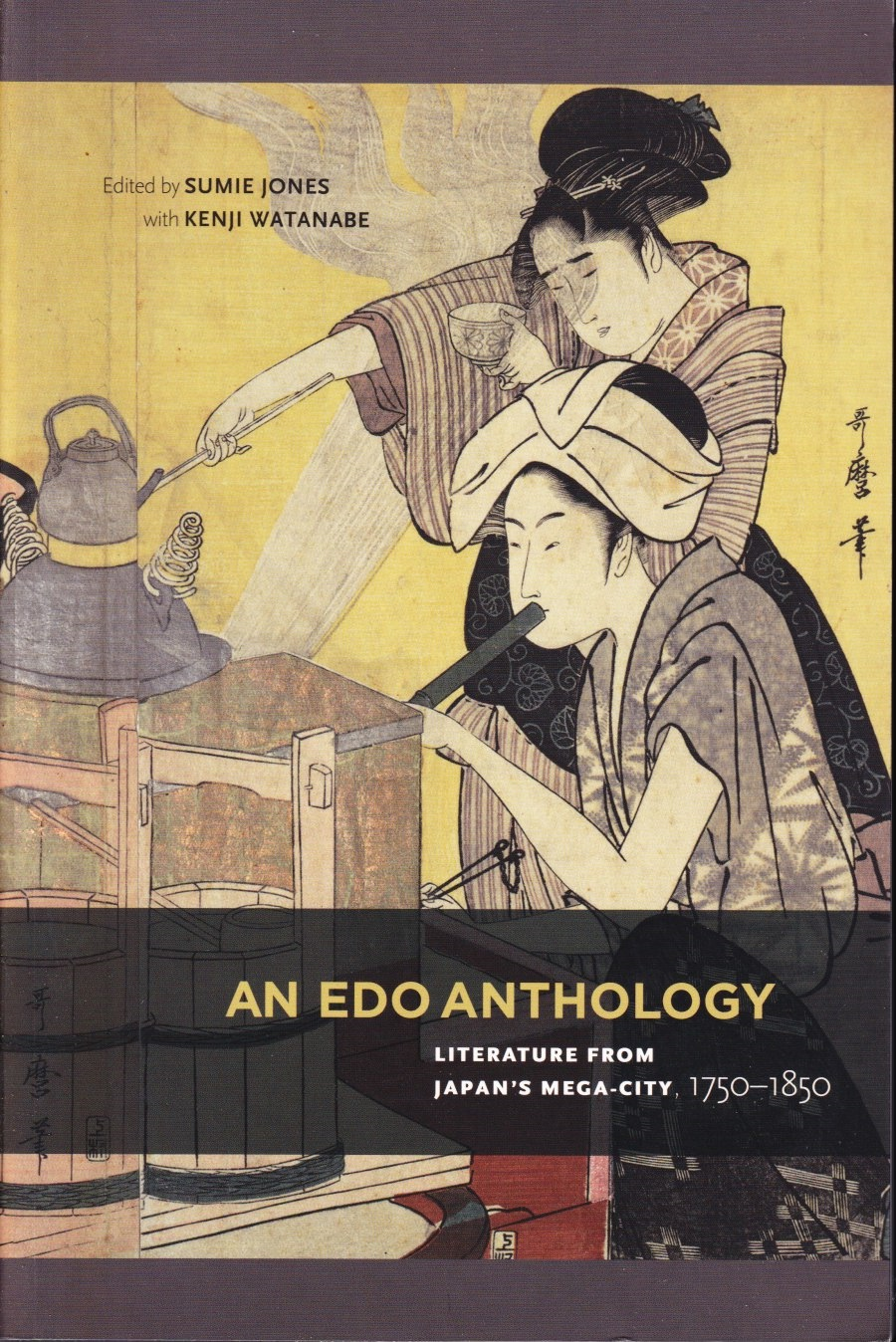 Image for An Edo Anthology  Literature from Japan's Mega-City, 1750-1850