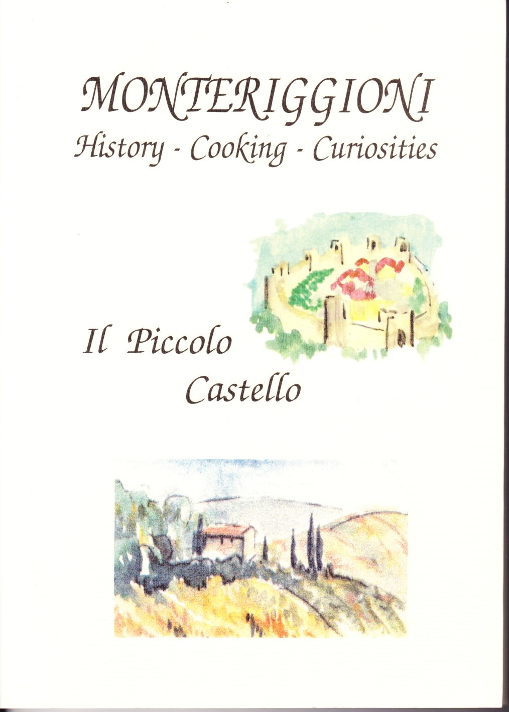 Image for Monteriggioni History - Kitchen - Curiosities Old Recipes and Tales of Country