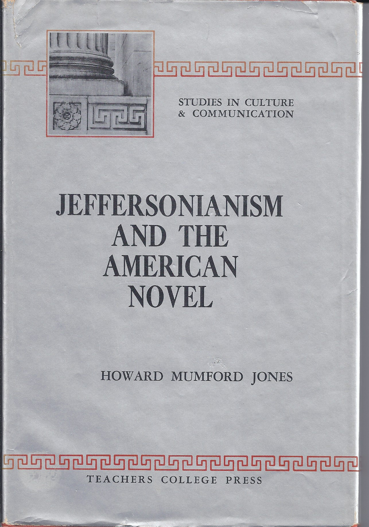Image for Jeffersonianism and the American Novel