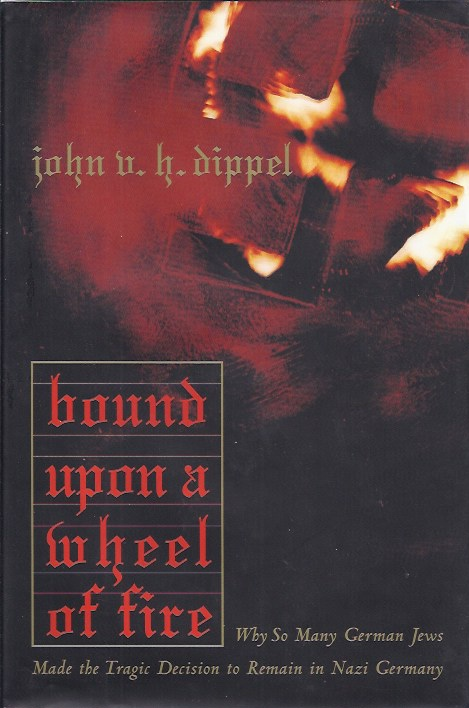 Image for Bound Upon a Wheel of Fire