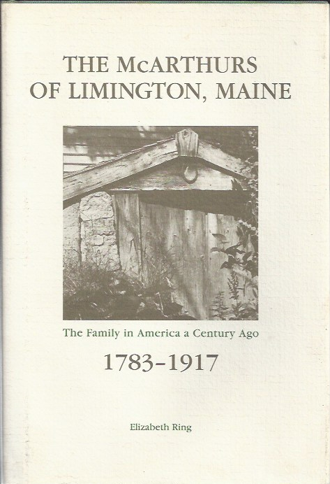 Image for The McArthurs of Limington, Maine 1783-1917